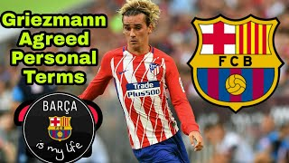 Griezmann agreed personal terms with fc ...