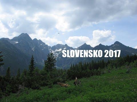 Slovensko | Slovakia - Summer 2017