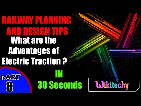 What are the advantages of electric traction | Railway Planning and Design Interview Questions