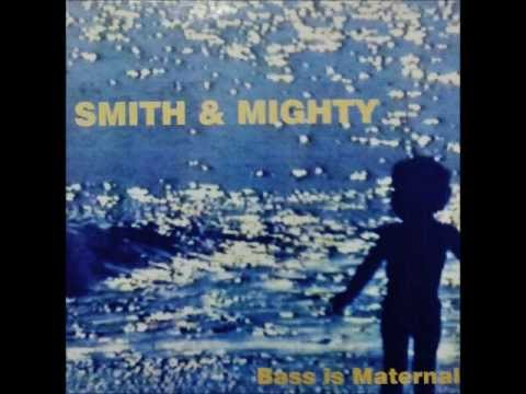 Smith & Mighty - Maybe for dub Mp3