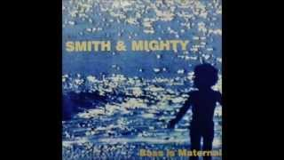 Smith & Mighty - Maybe for dub