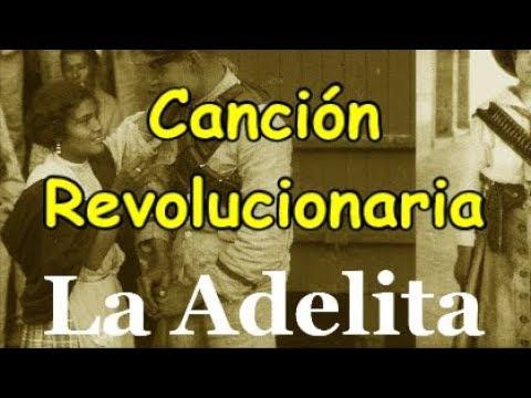 Canción Revolución Adelita Coro Infantil 20 noviembre LETRA