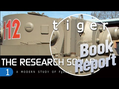 Book Report: The Research Squad - Tiger A Modern Study of Fahrgestell 250031