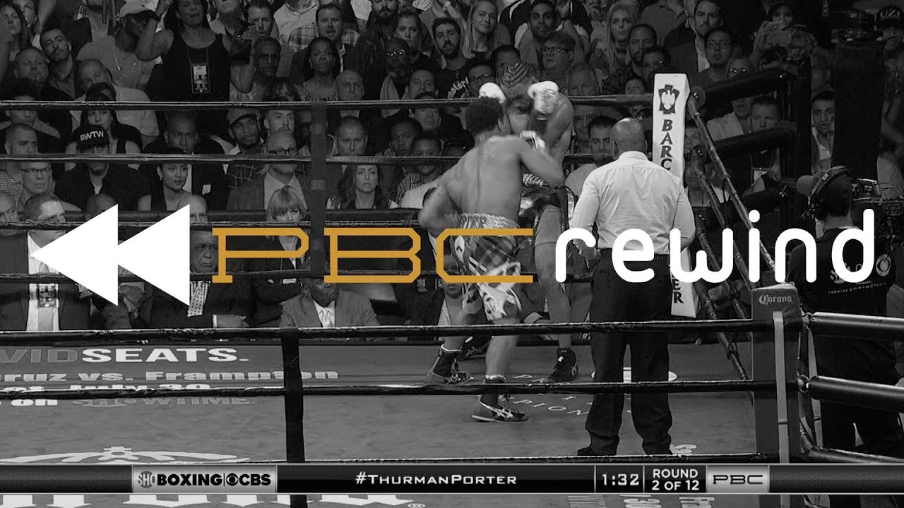 pbc-rewind-june-25-2016-keith-thurman-defeats-shawn-porter-in-2016-fight-of-the-year