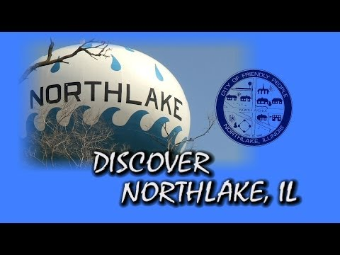 Discover Northlake, IL The City of Friendly People