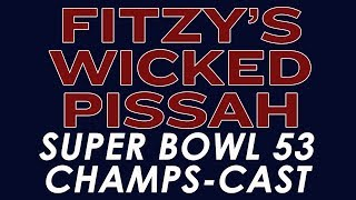 Fitzy's Wicked Pissah Super Bowl 53 Champs-Cast