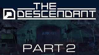 The Descendant Episode 1 Finale Crawl Out Through The Fallout