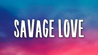 Jason Derulo - Savage Love (1 Hour) Prod. Jawsh 685