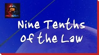 Nine Tenths of the Law - Episode 27 - Red vs. Blue Season 2