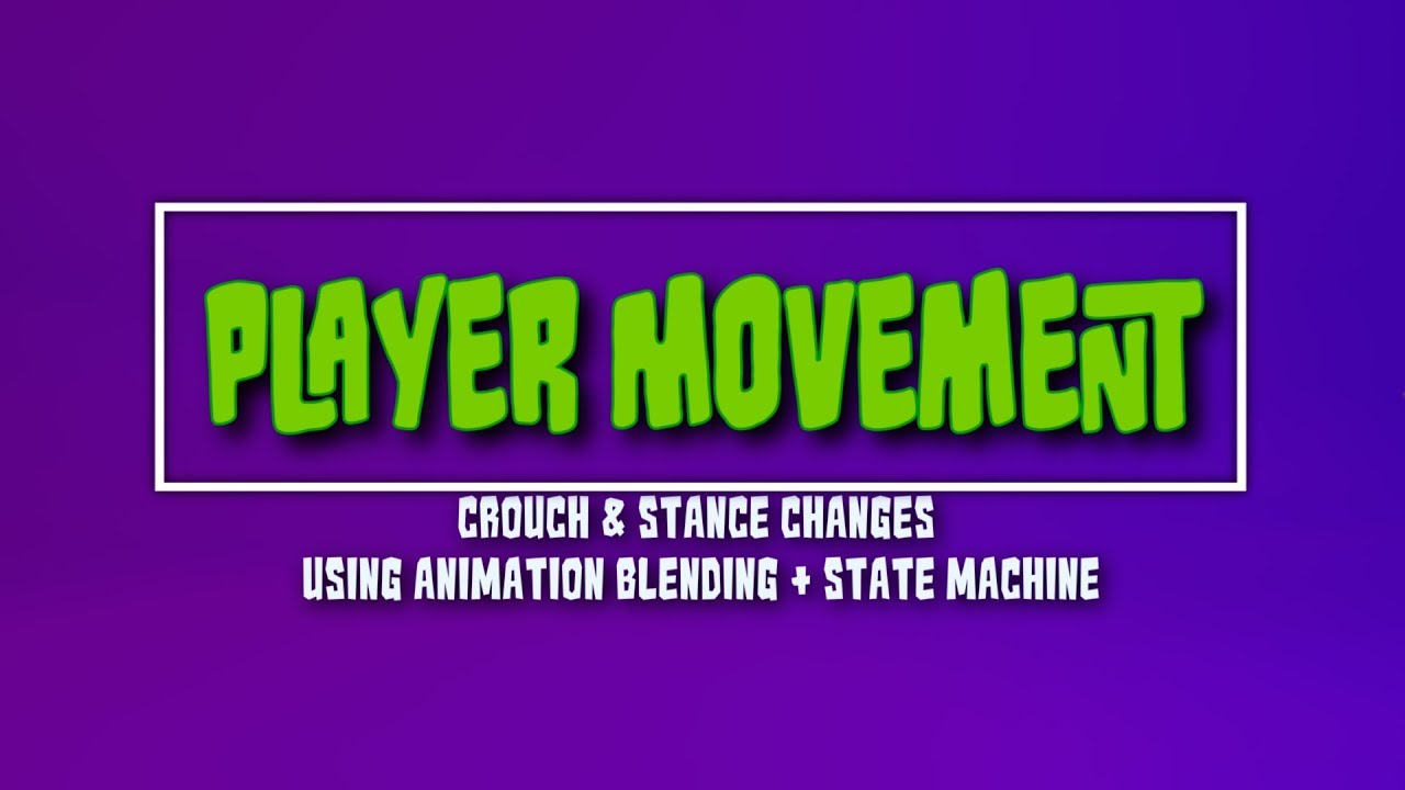 Unreal C++ Tutorial – Player Character Series – Movement