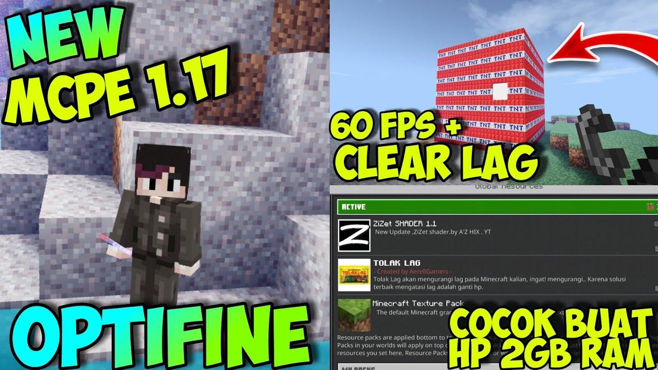 LAG AUTO ILANG!! Best Optifine MCPE 1.17 || Fps Boost Dan Clear Lag || Minecraft Optifine
