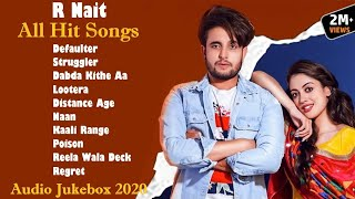 R NAIT All Hit Songs || Audio Jukebox 2020 || Punjabi Song R Nait || R Nait All Song || Part-1