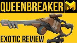 Destiny 2 Forsaken: The Queenbreaker Exotic Review