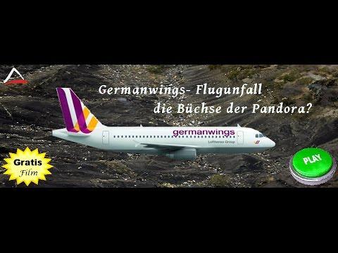 Germanwings- Flugunfall die Büchse der Pandora? 2015