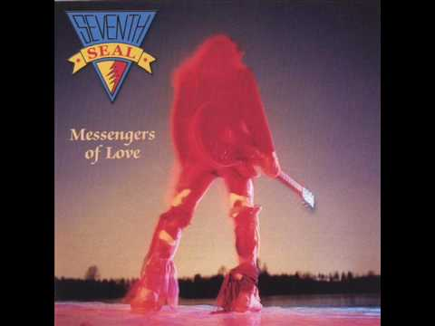 Seventh Seal - Messengers Of Love 1990