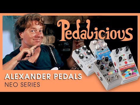 Alexander Pedals NEO Series - Some Out Of Space Tones