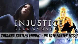 Injustice Gods Among Us: Zatanna Battles Ending + Dr Fate Easter Egg!!!