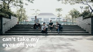 Download lagu Can't Take My Eyes Off You (Eclat Acoustic Cover ft. Yeshua Abraham)