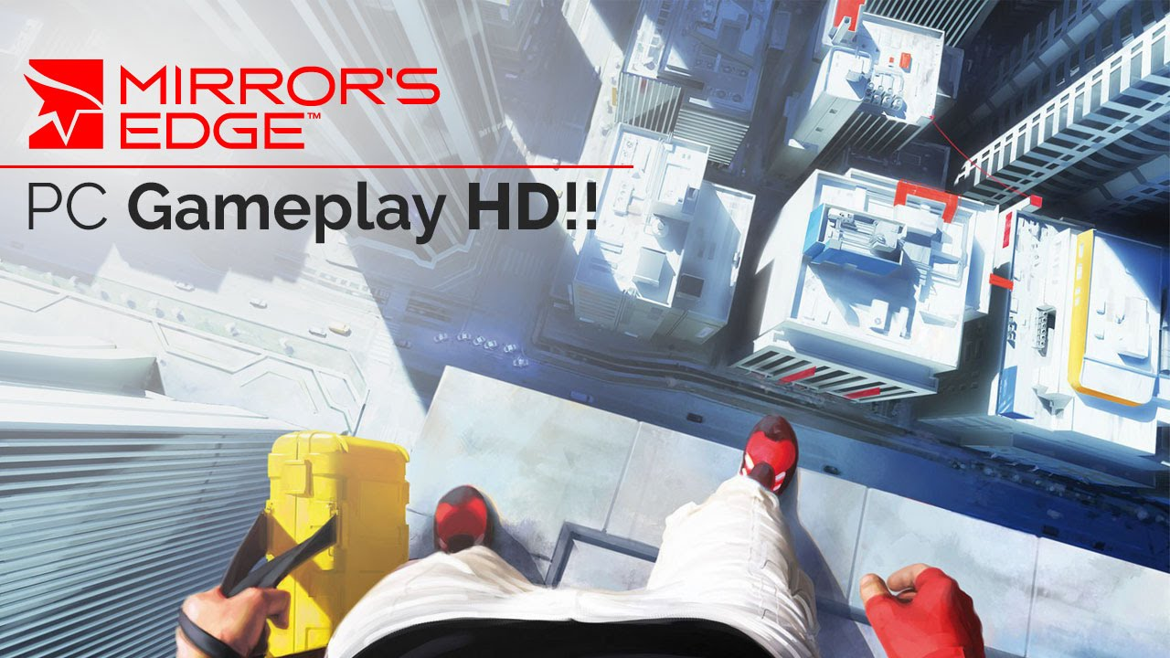 mirrors edge pc gameplay mirrors edge walkthrough