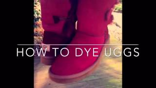 Tutorial: How To Dye Uggs❤️