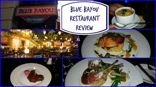 Blue Bayou Restaurant Review | Disneyland