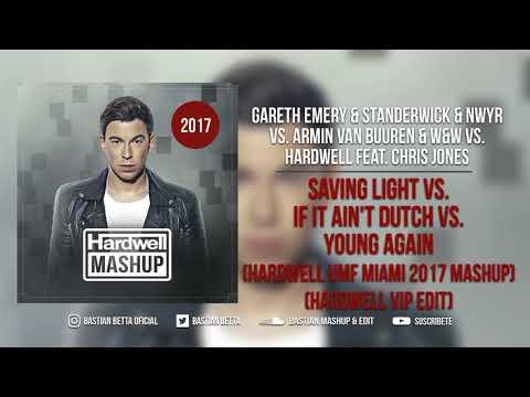 Saving Light vs. If It Ain't Dutch vs. Young Again (Hardwell UMF Miami 2017 Mashup)
