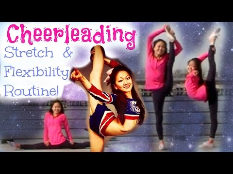 Cheerleading Stretching for INSANE Flexibility!