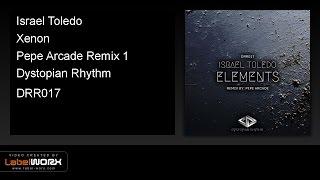 Israel Toledo - Xenon (Pepe Arcade Remix 1)