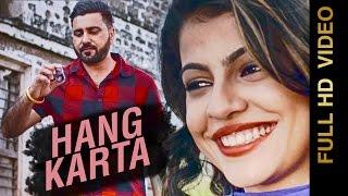 New Punjabi Songs 2016 || HANG KARTA || HARRY SHAH || Punjabi Songs 2016
