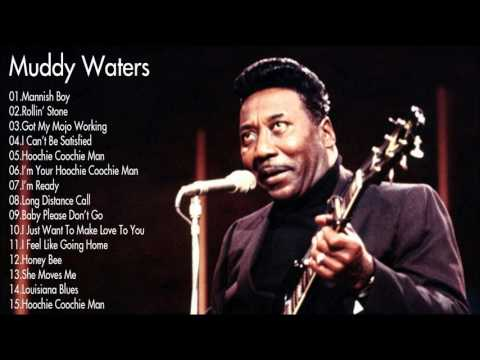 Muddy Waters Greatest Hits playlist  Best Songs Of Muddy Waters playlist MP4HD