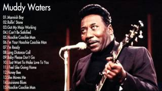 Muddy Waters Greatest Hits playlist    Best Songs Of Muddy Waters playlist (MP4/HD)