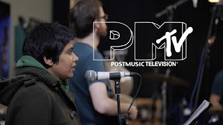 POSTMUSIC SESSIONS - Unstoppable Sweeties Show