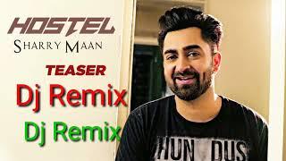Hostel Sharry Maan - 2018 Punjabi - Dj Dholki