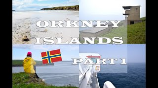 Orkney Islands - Part 1 (Sands of Wright and Hoxa Head)