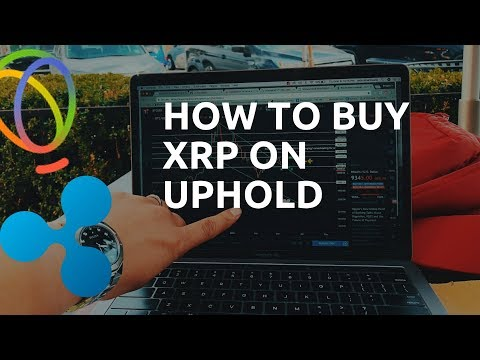 How To Buy Ripple XRP On UPHOLD
