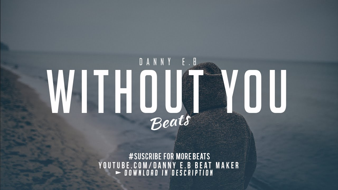 Without You Sad Piano X Drums Instrumental Free Chords Chordify