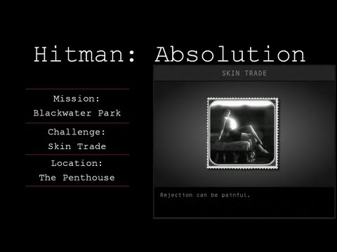 Hitman: Absolution Challenge Guide - Skin Trade - Blackwater Park