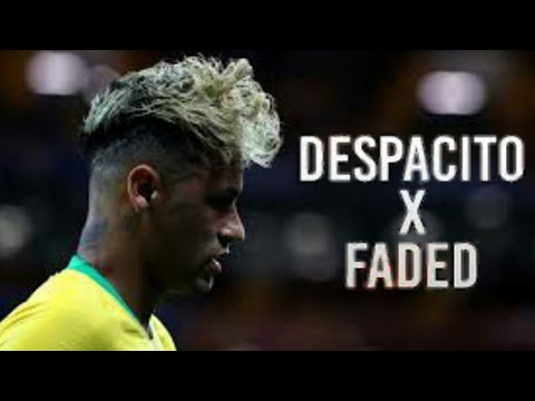 Neymar - Despacito X Faded - Skills And Goals