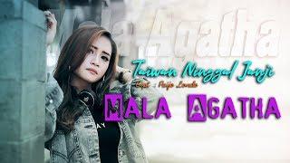 Mala Agatha - Taiwan Ningal Janji [OFFICIAL]