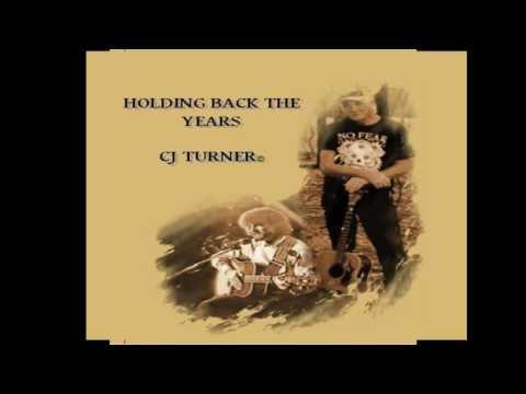 Holding Back The Years full album- CJ Turner