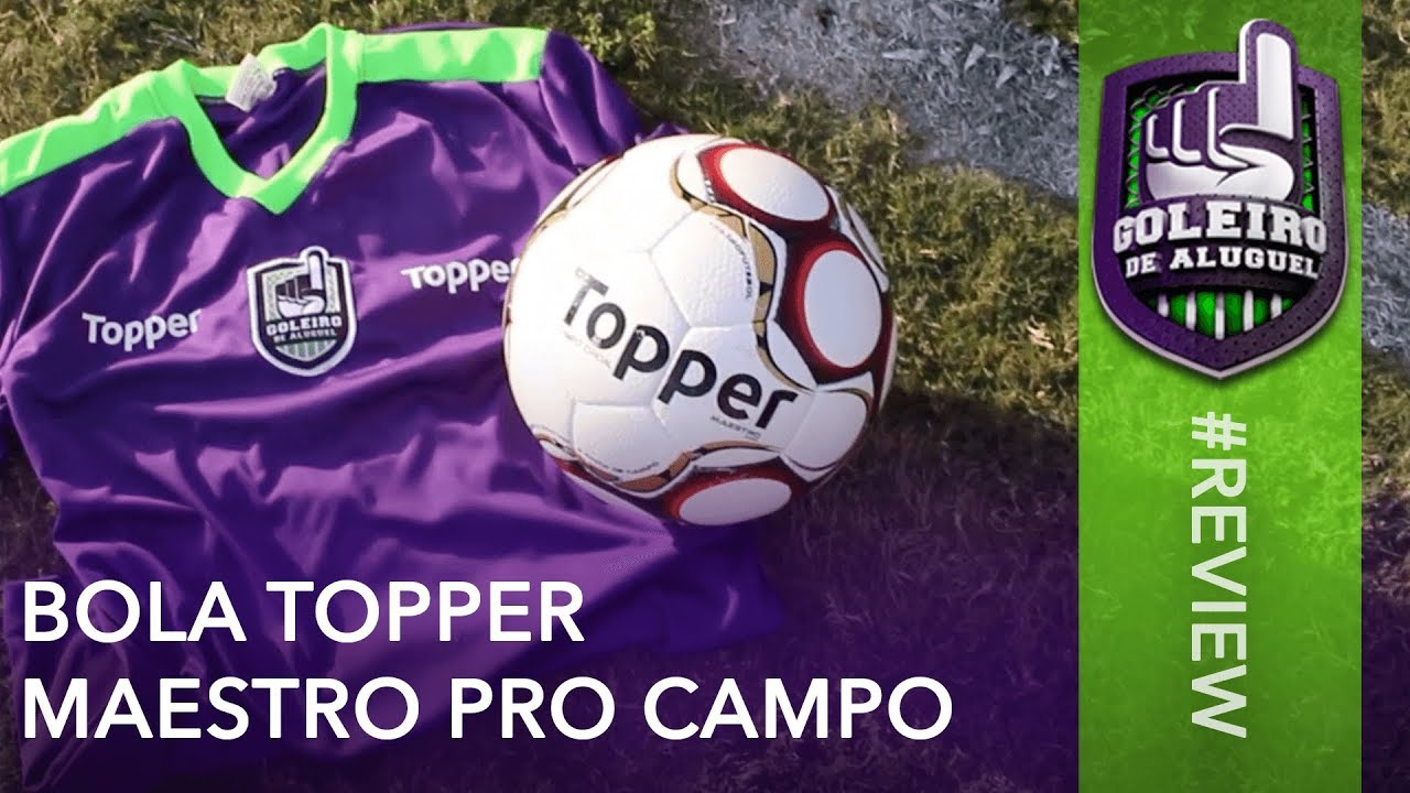 5b5bdbb54 Review - Bola Topper Maestro PRO Campo - YouTube