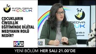Çocukların cinsellik eğitiminde dijital medyanın rolü nedir? I Rayka Kumru#yasaklamayönlendir