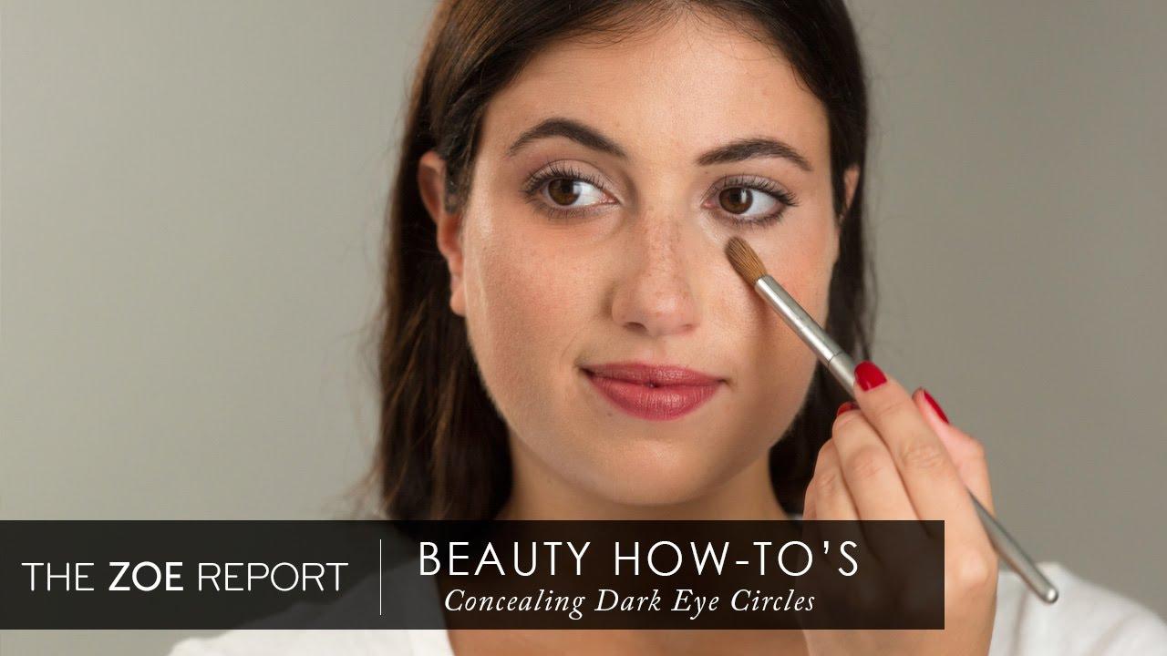 How To Conceal Dark Circles The Zoe Report By Rachel Zoe