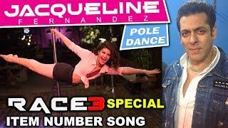 Race 3 में Salman Khan के लिए होगा Jacqueline Fernandez का Special Pole Dance | 1st Item Number Song