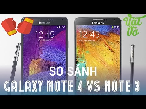 [Review dạo] So sánh Gamsung Galaxy Note 3 và Samsung Galaxy Note 4