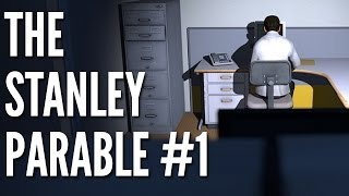 The Stanley Parable Gameplay #1 - Let
