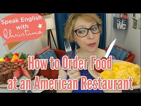 How To Order Food In An American Restaurant - Travel English