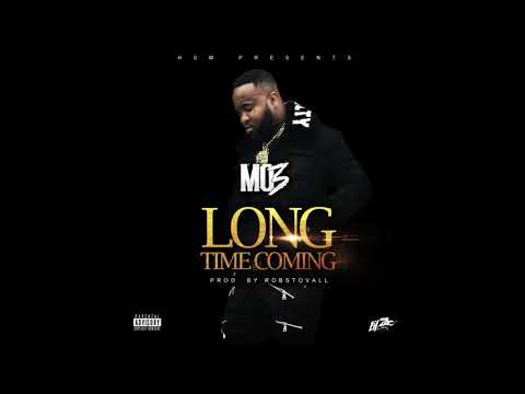 Mo3 - Long Time Coming Prod by Rob Stovall