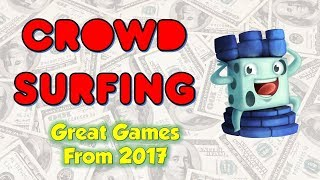Crowdsurfing - Ten Great Games from 2017
