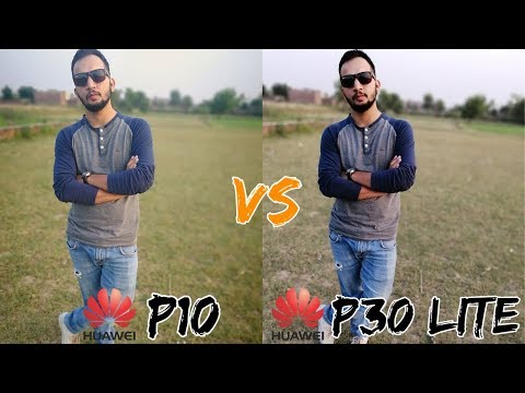 Huawei P30 Lite Vs Huawei P10 Camera Test Comparison - WHO IS THE BOSS?